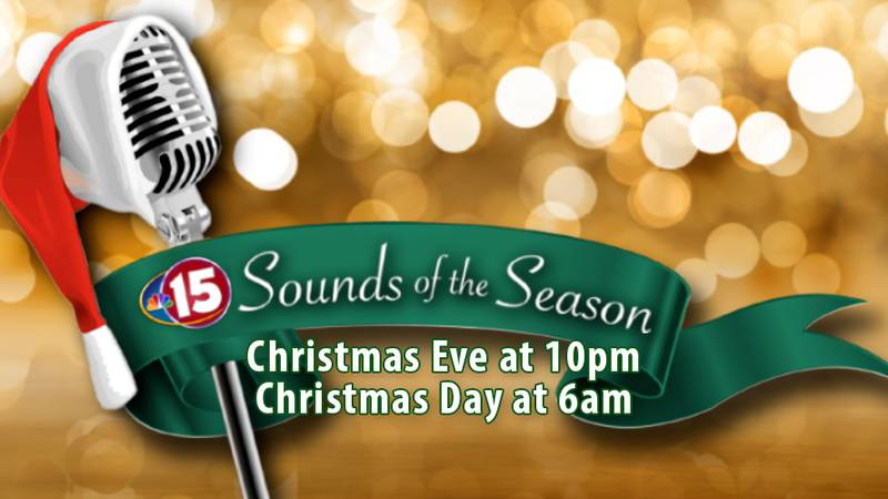 Watch NBC15's Sounds of the Season on Christmas Eve at 10 p.m. and Christmas Day at 6 p.m.