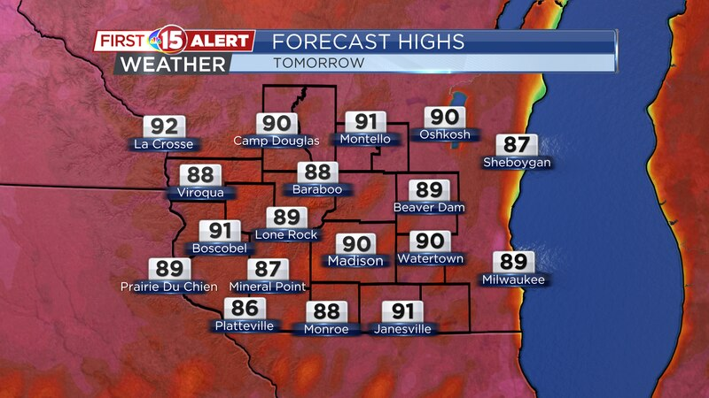 High temperatures will top out in the lower 90s across south-central Wisconsin.