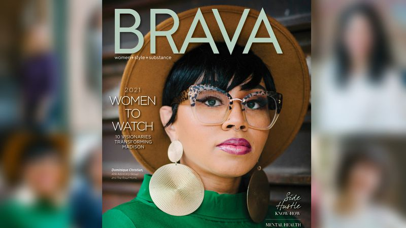 "Brava Magazine begins 2021 with its annual ""Women to Watch"" issue."