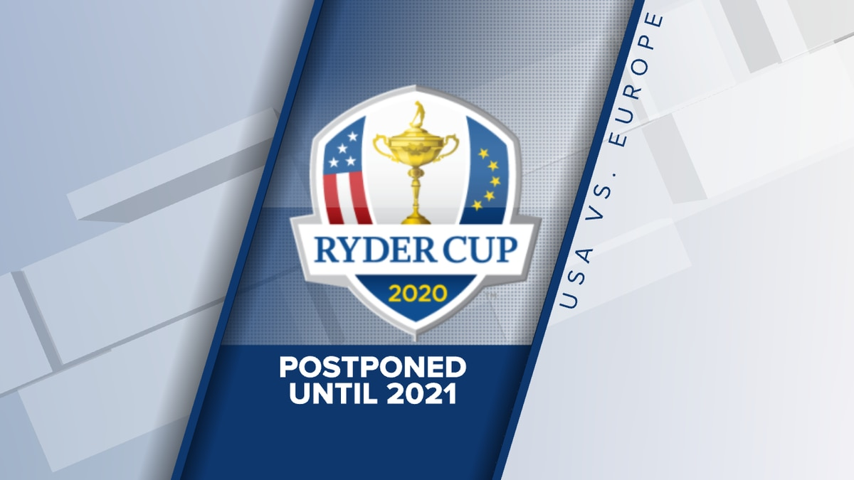 2020 Ryder Cup at Whistling Straits moved to 2021.