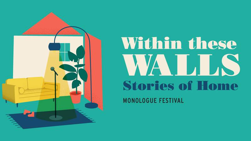 Forward Theater returns to in-person performances with Within These Walls: Stories of Home...